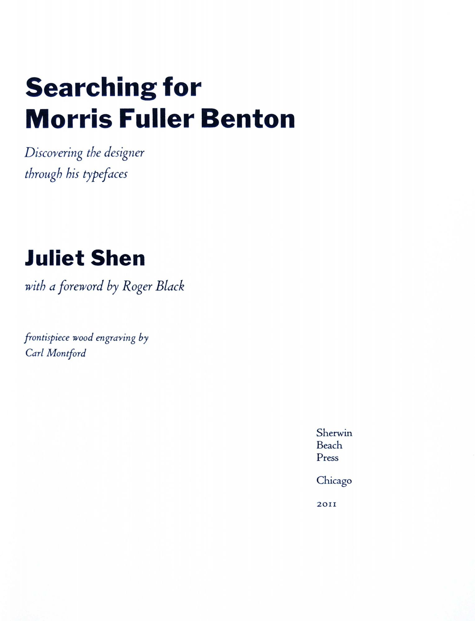 Searching for Morris Fuller Benton: Discovering the