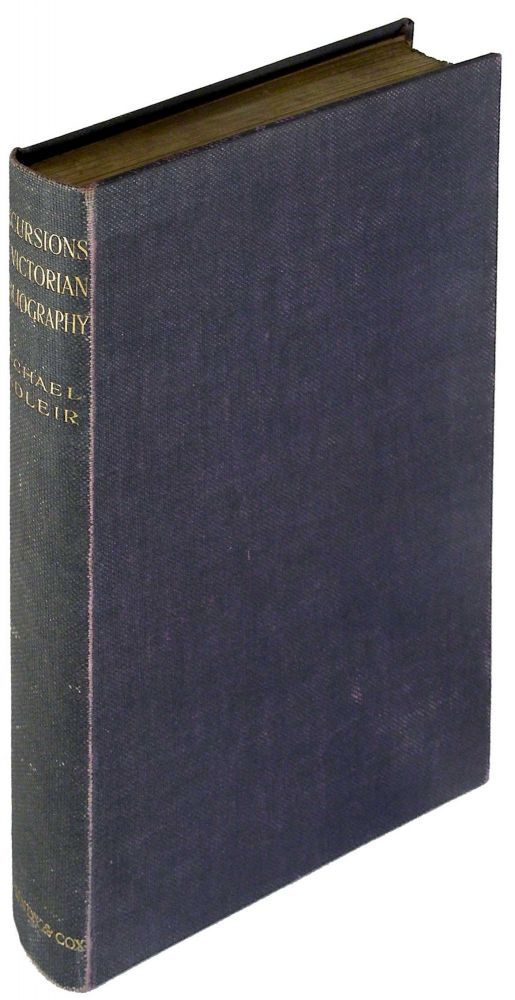Excursions in Victorian Bibliography. Michael Sadleir.