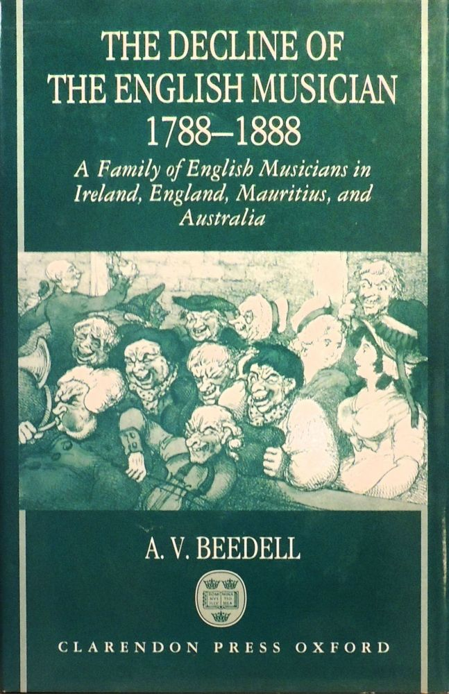 The Decline of the English Musician: 1788-1888. Ann Beedell.