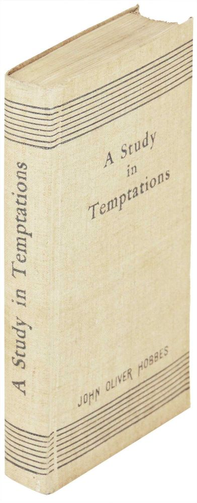 A Study in Temptations. John Oliver Hobbes, Pearl Craigie.