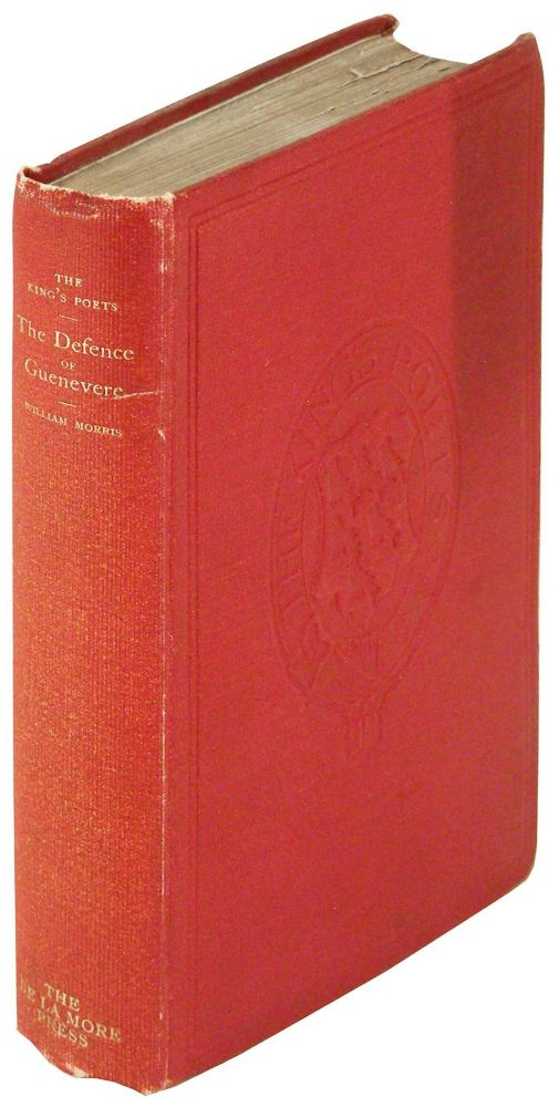 The Defence of Guenevere and Other Poems by William Morris; Edited by Robert Steele. William Morris.
