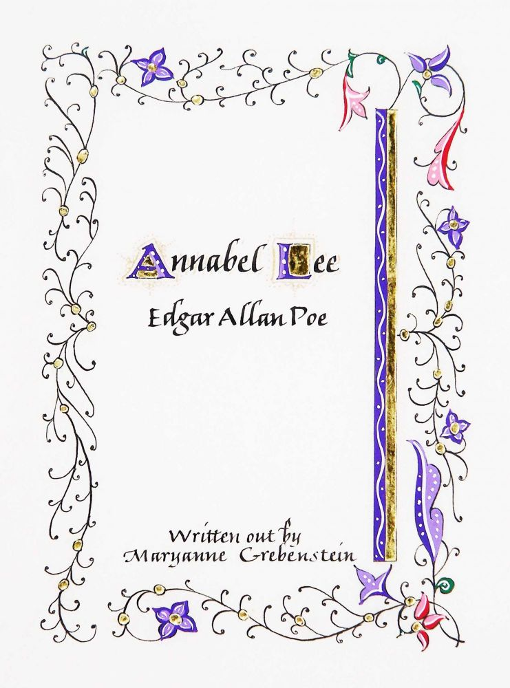 Annabel Lee. book artist, calligrapher, Maryanne Grebenstein, Edgar Allan Poe.