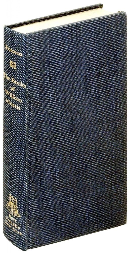 The Books of William Morris Described with Some Account of His Doings in Literature and in the Allied Crafts. H. Buxton Forman.