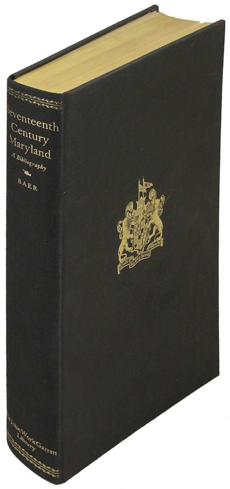 Seventeenth Century Maryland: A Bibliography. Elizabeth Baer, introduction Lawrence C. Wroth.