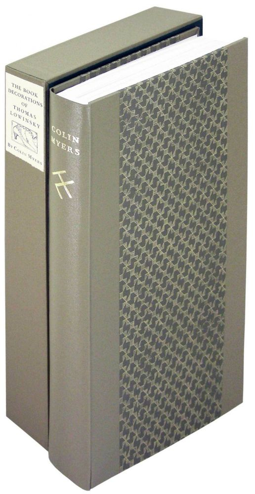 The Book Decoration of Thomas Lowinsky. Incline Press, Colin Myers, Katherine Thirkell, Oliver Clark, memoir, annotated checklist.