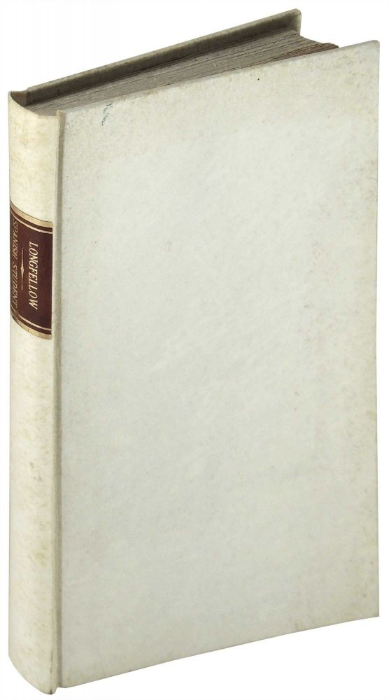 The Spanish Student. A play, in three acts. Henry Wadsworth Longfellow.