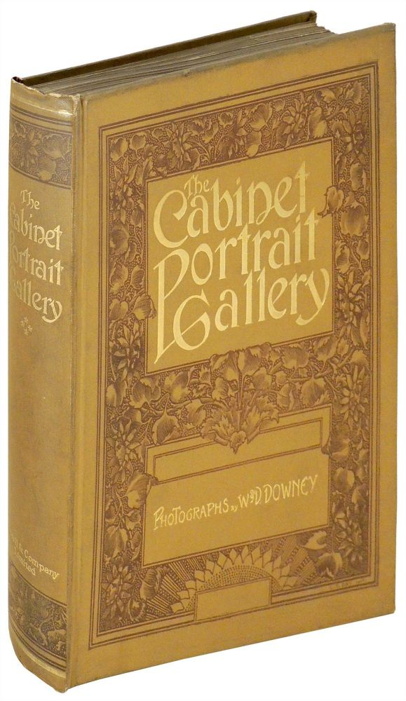 Cabinet Portrait Gallery Reproduced from Original Photographs by W.&D. Downey. VOLUME FOUR ONLY. Unknown.
