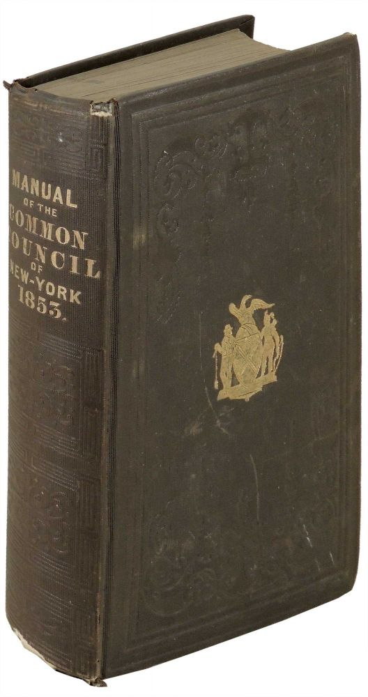 Manual of the Corporation of City of New York for 1853. D. T. Valentine, David Thomas.