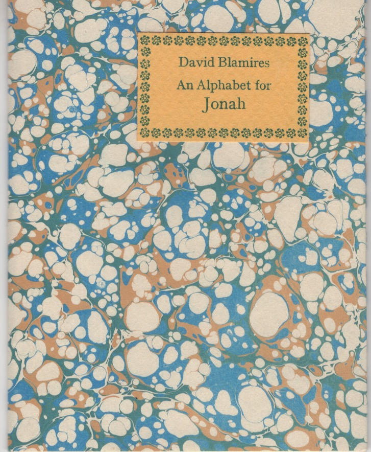 An Alphabet for Jonah OR David Blamires' Story of Jonah: An Alphabetic Rhyme illustrated with antique cuts. Incline Press, David Blamires.