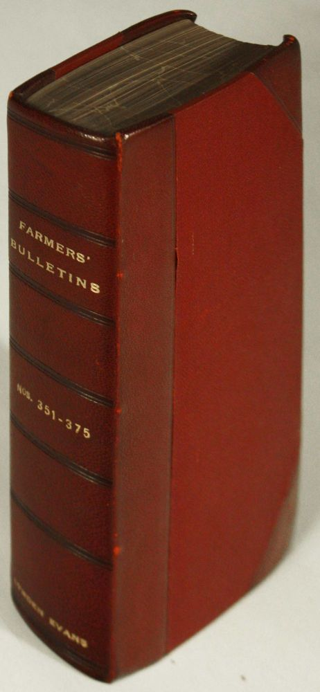U.S. Department of Agriculture. Farmers' Bulletins Nos. 351 - 375 with Contents and Index. Joseph A. Arnold, in chief.