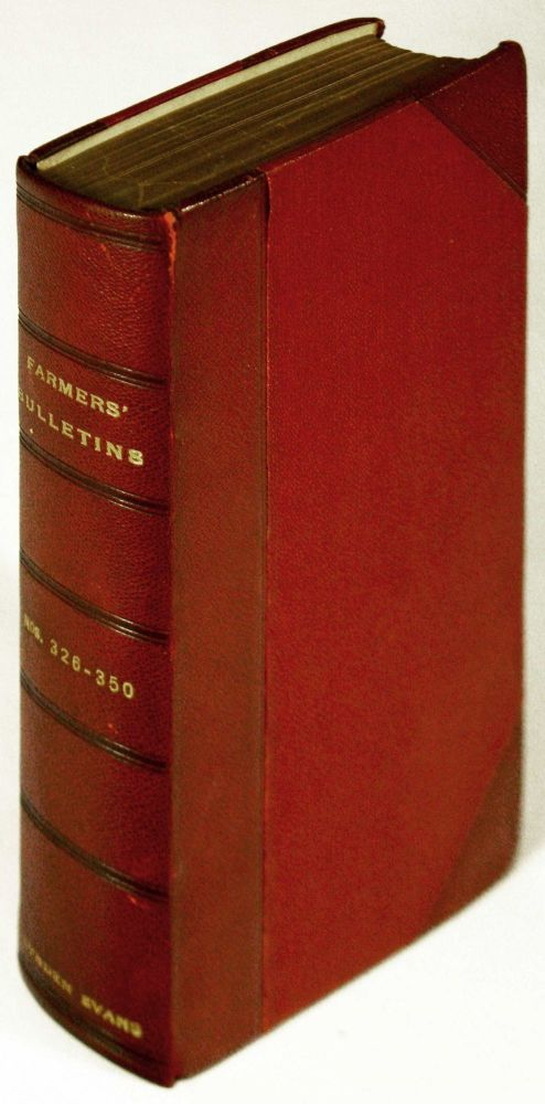 U.S. Department of Agriculture. Farmers' Bulletins Nos. 326 - 350 with Contents and Index. Joseph A. Arnold, in chief.