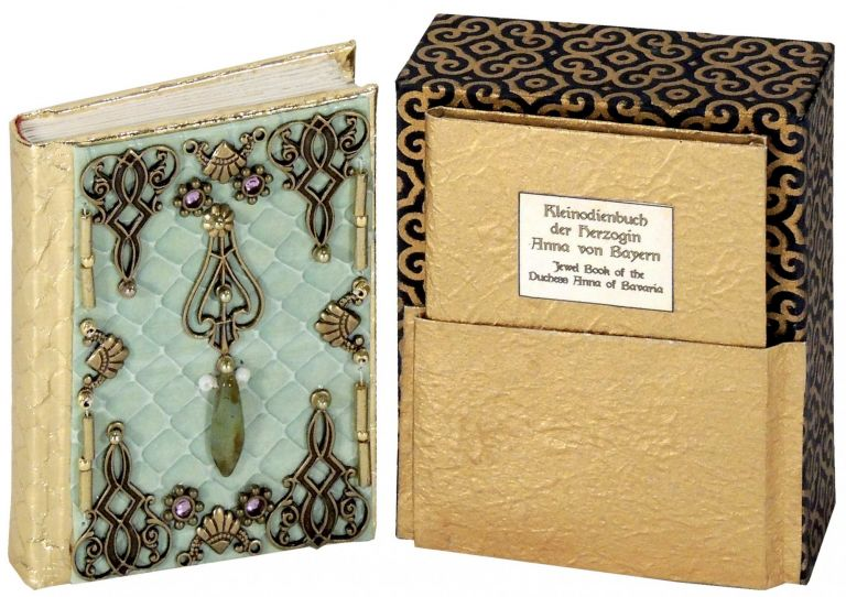 Kleinodienbuch der Herzogin Anna von Bayern (Jewel Book). Bo Press Miniature Books, Pat Sweet.