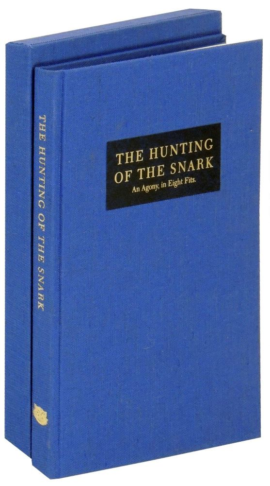 The Hunting of the Snark: An Agony in Eight Fits. Cheshire Cat Press, Mark R. Richards Carroll, introduction, Andy Malcolm, George Walker.