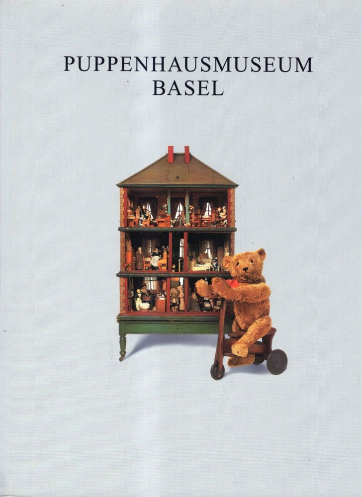 Puppenhausmuseum Basel / Doll's House Museum Basle