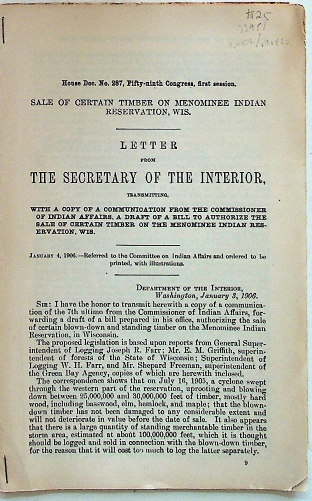 House Doc No 287, Fifty-ninth Congress, first session. SALE of Cerain Timber on Menominee Indian Reservation, Wis