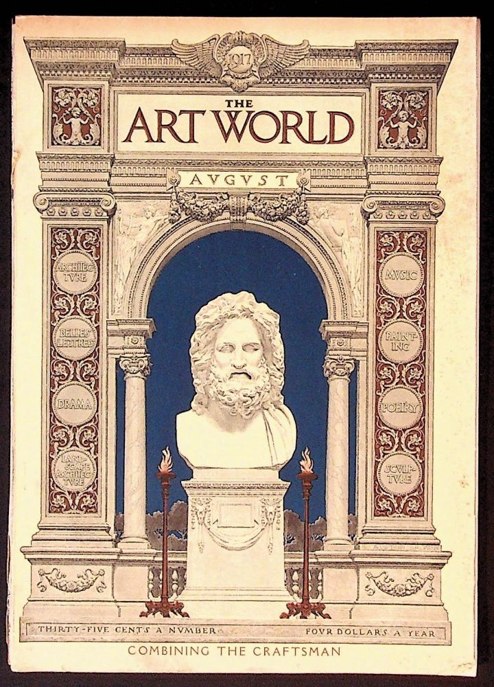 The Art World: A Monthly for the Public Devoted to the Higher Ideals. August 1917 Combining the Craftsman. Volume II, Number 5