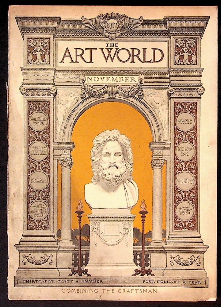 The Art World: A Monthly for the Public Devoted to the Higher Ideals. November 1917 Combining the Craftsman. Volume III, Number 2