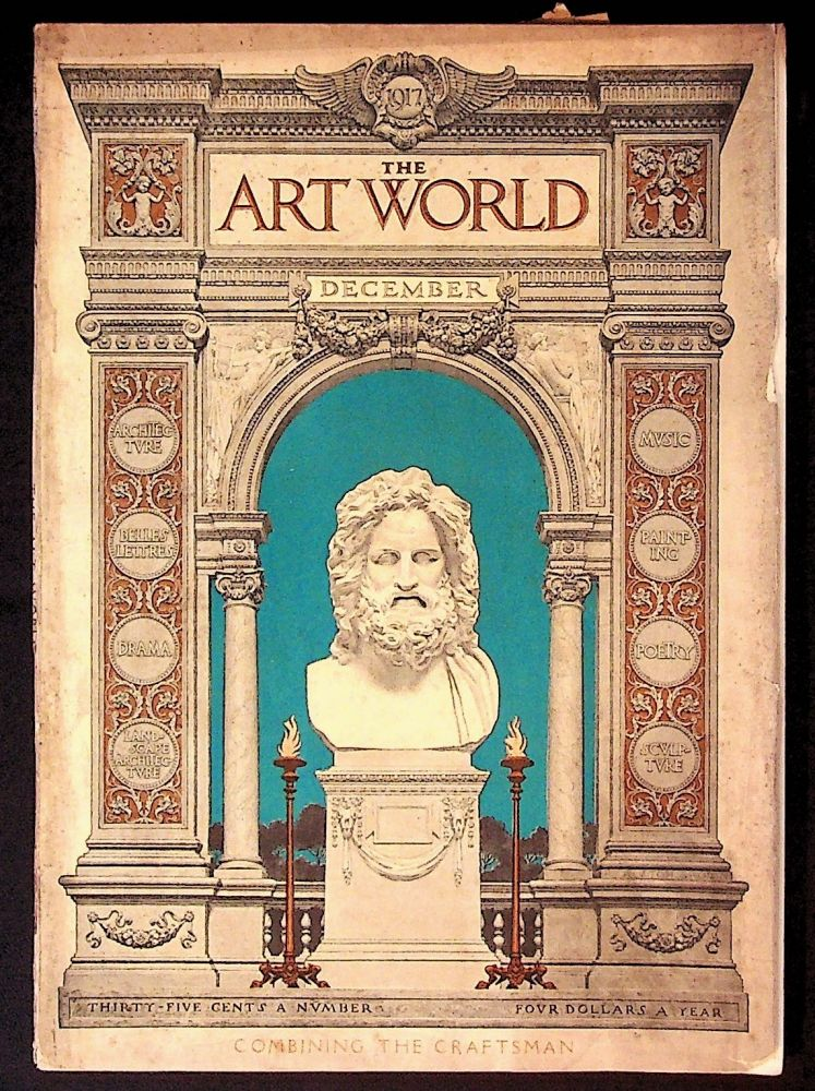 The Art World: A Monthly for the Public Devoted to the Higher Ideals. December 1917 Combining the Craftsman. Volume III, Number 3