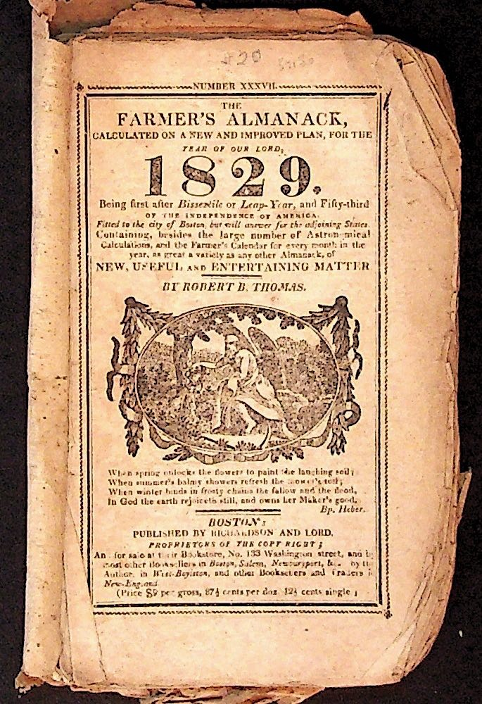 The Farmer's Almanack, Calculated on a New and Improved Plan, for the Year of our Lord 1829. Robert B. Thomas.