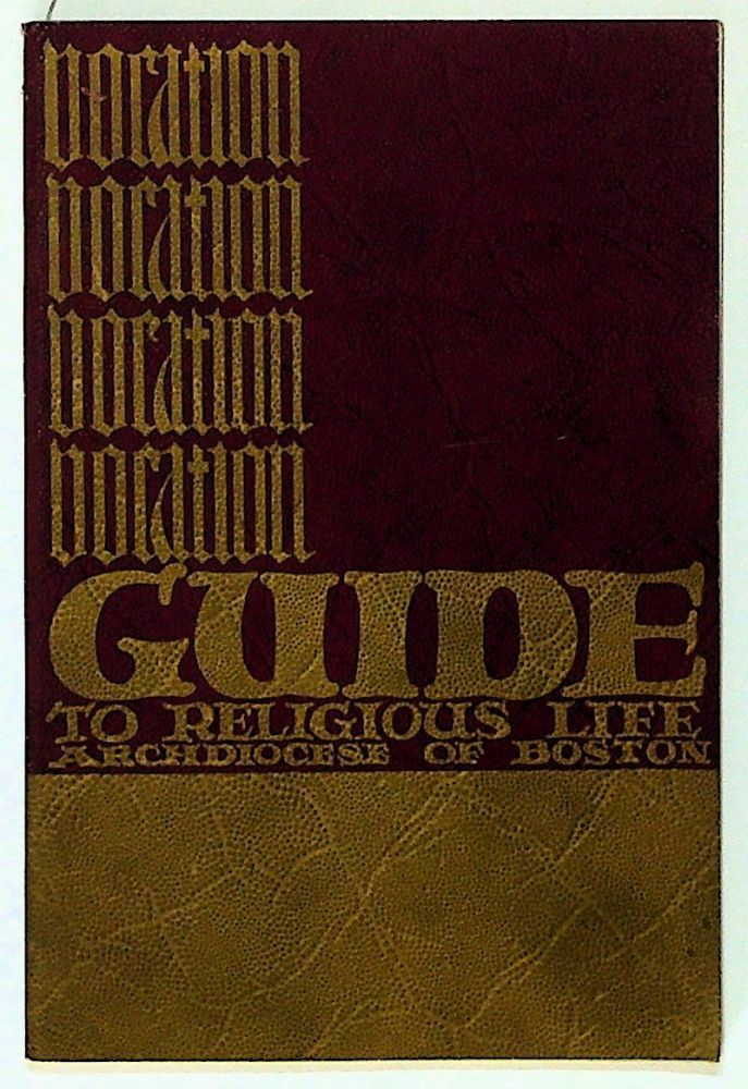 Guide to the Religious Life. Archdiocese of Boston