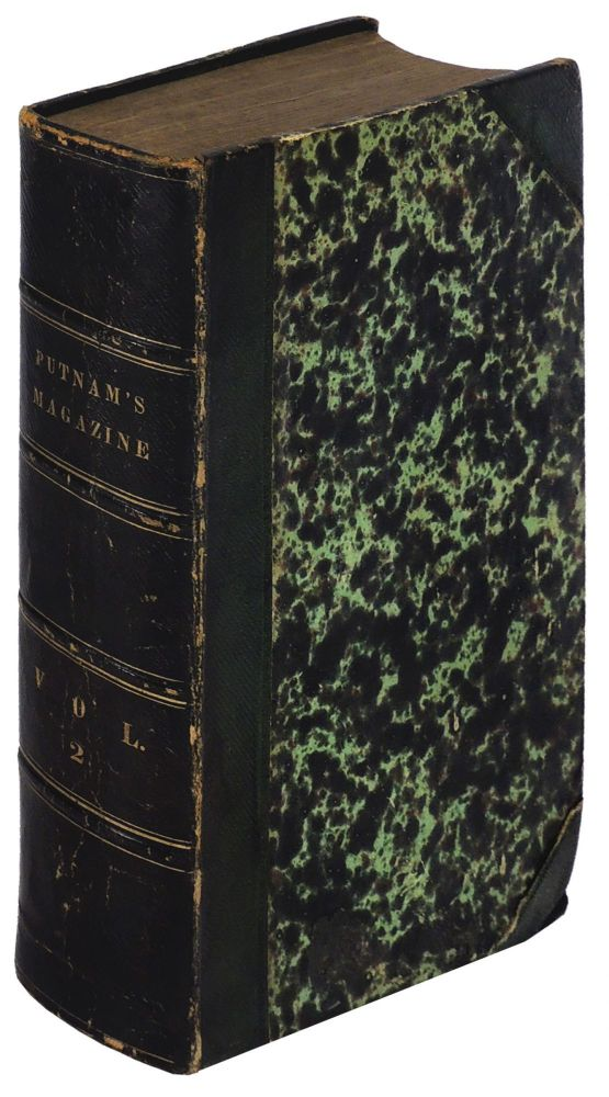 Putnam's Monthly Magazine of American Literature, Science, and Art Volume II [Bartleby the Scrivener. A Story of Wall Street] (2) July - December 1853. Herman Melville.