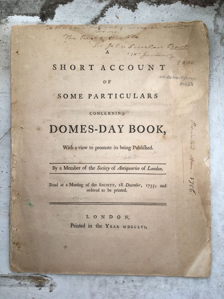 A Short Account of Some Particulars Concerning Domes-Day Book, With a View to Promote Its Being Published. A Member of the Society of Antiquaries of London.