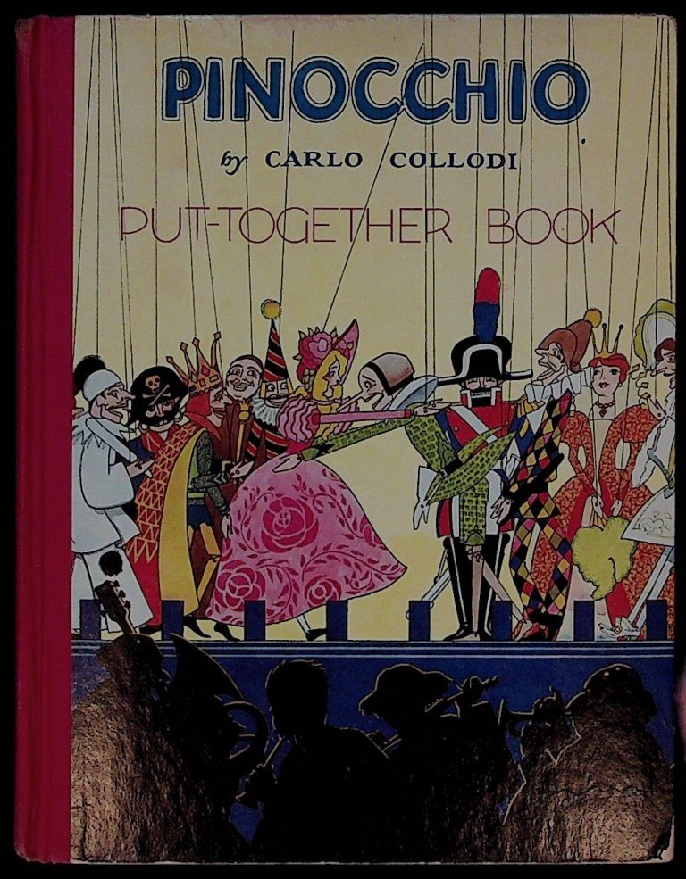 Pinocchio put-together book. Carlo Collodi, Christopher Rule, Pelagie Doane.
