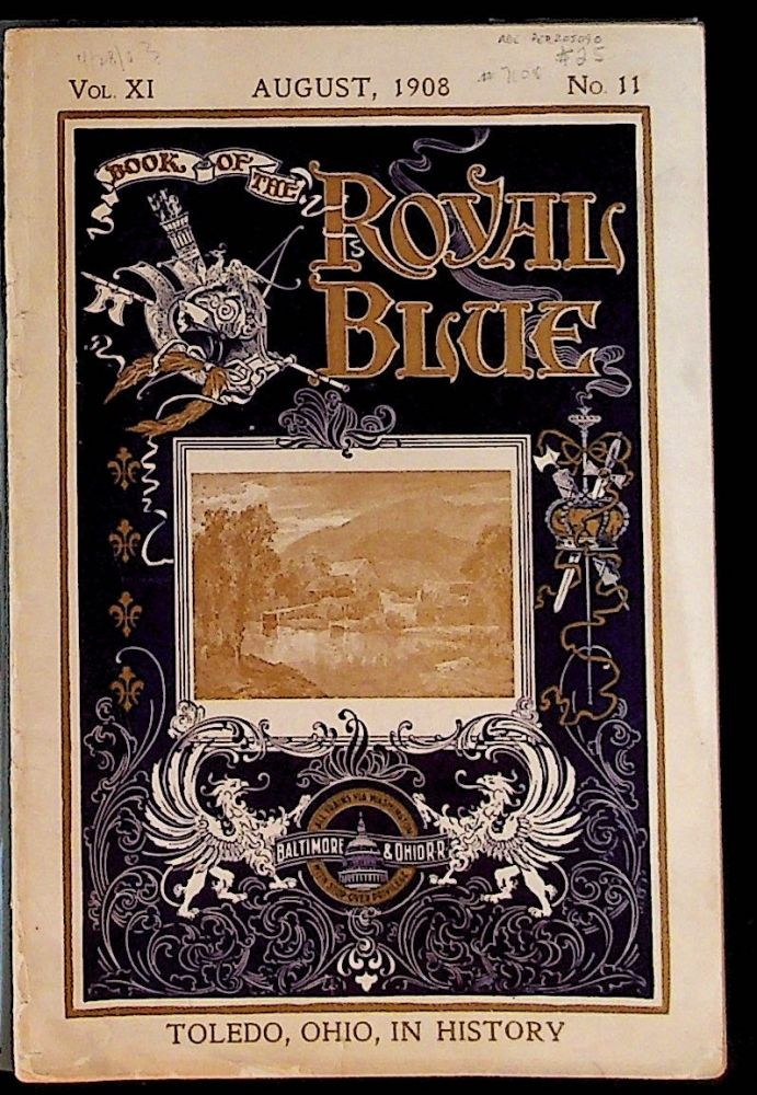 Book of the Royal Blue Vol. XI. August, 1908. No. 11. Unknown.
