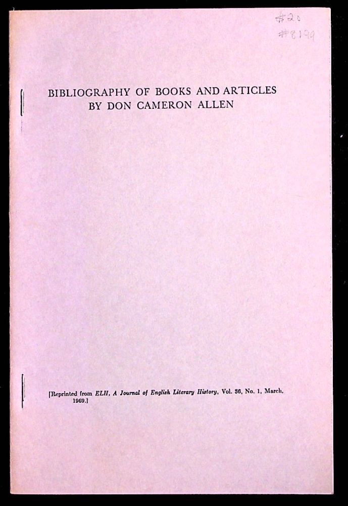 Bibliography of Books and Articles by Don Cameron Allen. Don Cameron Allen.