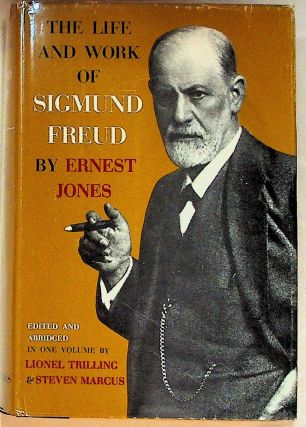 The Life and Work of Sigmund Freud. Sigmund Freud, Ernest and Jones