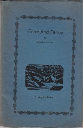 Form and Fancy. Form and Fancy II. Leander Leitner