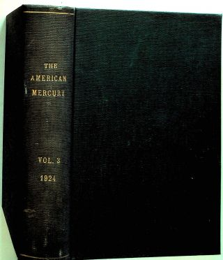 The American Mercury, Volume III, 1924. H. L. Mencken