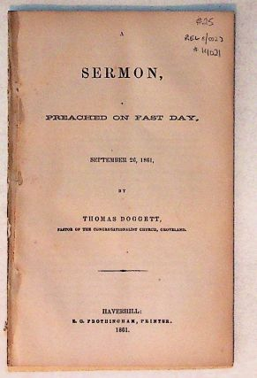 A Sermon, Preached on Fast Day, September 26, 1861. Thomas Doggett
