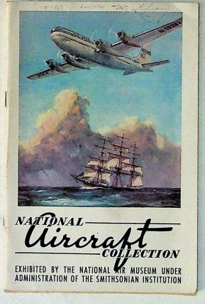 National Aircraft Collection: Smithsonian Institution National Air Museum (Eighth Edition)....