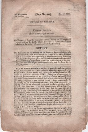 History of America. 19th Congress, 2d Session. [Rep. No. 91], February 24, 1827. Everett Mr