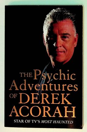 The Psychic Adventures of Derek Acorah. Derek Acorah