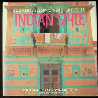 Indian Style. Suzanne Slesin, Stafford Cliff