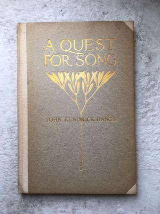A Quest for Song. John Kendrick Bangs