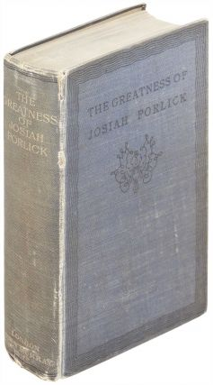 The Greatness of Josiah Porlick. Anonymous, T. Baron Russell