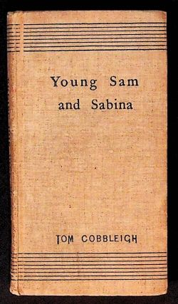 Young Sam and Sabina. Tom Cobbleigh