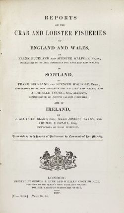Reports on the Crab and Lobster Fisheries of England and Wales, Scotland, and Ireland