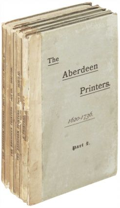 The Aberdeen Printers: Edward Raban to James Nicol 1620 - 1736. Unknown.
