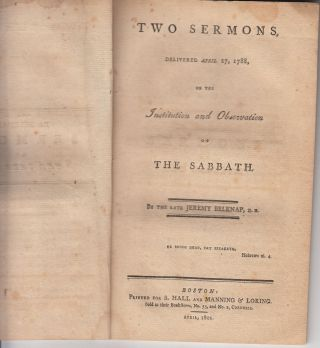 Two Sermons, Delivered April 27, 1788, on the Institution and Observation of the Sabbath. Jeremy...