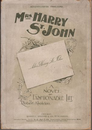 Mrs. Harry St. John. A Novel of Fashionable Life. Robert Appleton