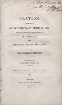 An Oration delivered on Wednesday, June 29, 1814, at the request of a number of citizens of...
