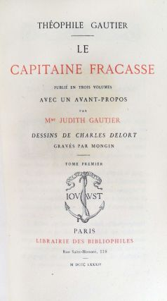 Le Capitaine Fracasse. 3 Tomes