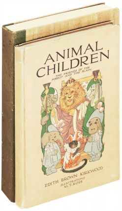 Animal Children: The Friends of the Forest and the Plain. Edith Brown Kirkwood, M. T. Ross