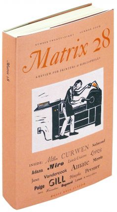 Matrix 28. A Review for Printers & Bibliophiles. Whittington Press