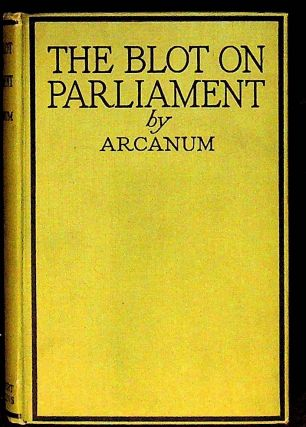 The Blot on Parliament and the Cleansing. Arcanum