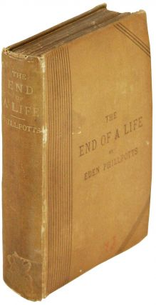 The End of a Life. Eden Phillpotts.